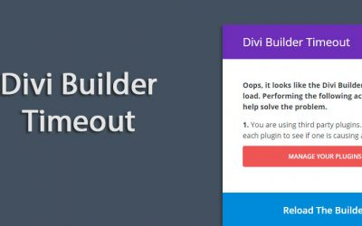 "How to fix ""Divi Builder Timeout"" Error"